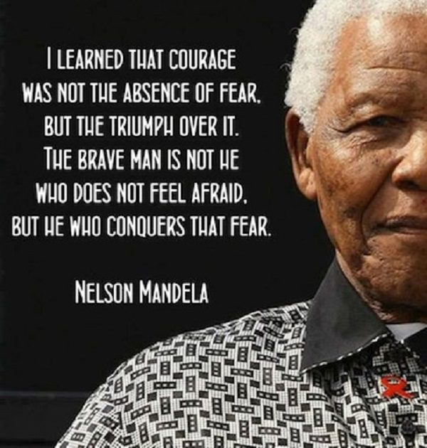 Those Who Are Courageous Still Feel Fear